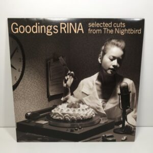 GOODINGS RINA / SELECTED CUTS FROM NIGHT BIRD / EP