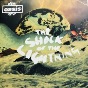 OASIS / THE SHOCK OF THE LIGHTNING / EP